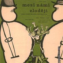 <cite>Mezi Námi Zloději (Between Us Thieves)</cite> movie poster (Czechoslovakia)