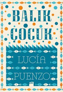 <cite>Balık Çocuk</cite> by Lucía Puenzo