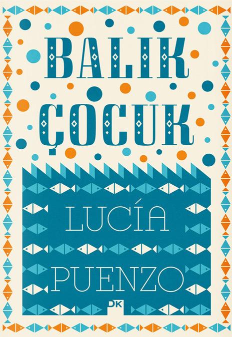 Balık Çocuk by Lucía Puenzo 1