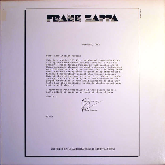 A Frank Zappa letter used for the cover of a sampler LP (Shut Up 'N Play Yer Guitar) sent to radio stations in 1982.