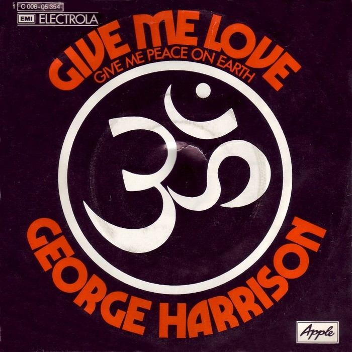 """Give Me Love (Give Me Peace On Earth)"" / ""Miss O'Dell"" – George Harrison"