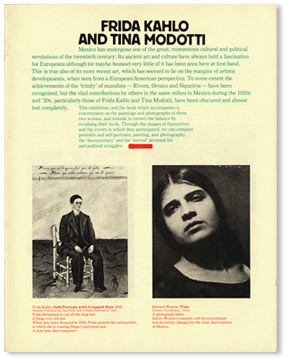 "Frida Kahlo and Tina Modotti – Exhibition guide, catalogue and poster, 1982  ""The exhibition guide and poster were both printed using red and green: overprinted these gave a black, and accounts for the slightly strange look of the off-black reproductions. The catalogue was one of the last of the letterpress printing era."""