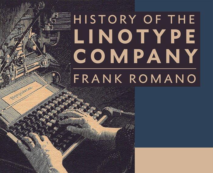 History of the Linotype Company 1