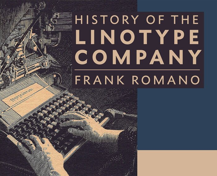 History of the Linotype Company 1