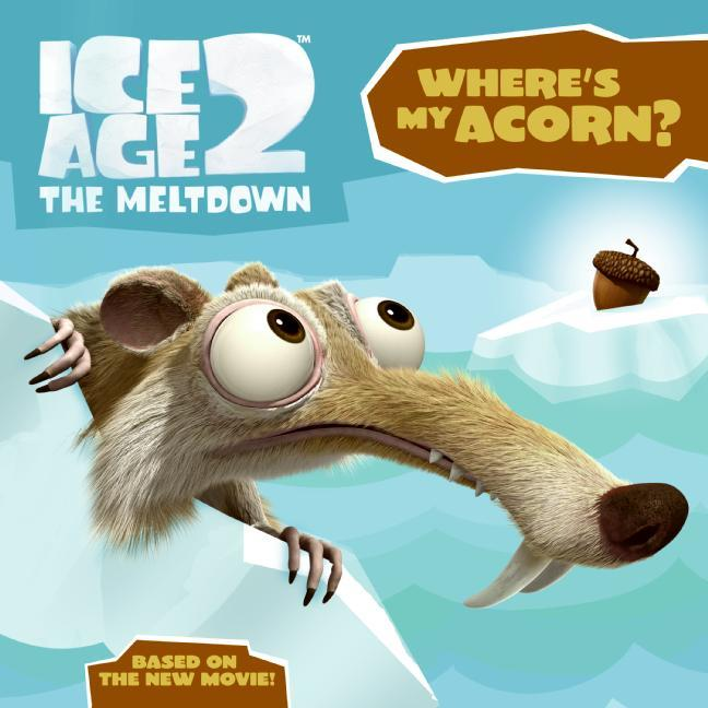 Ice Age 2 – The Meltdown