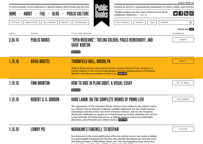 Public Books homepage. Logo in Helvetica Ultra Compressed. MT Grotesque Extra Condensed for headlines and main nav. Grotesque Display Bold Condensed for bylines. OCR-B for nav and slugs. Plantin for text.