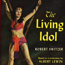 <cite>The Living Idol</cite> by Robert Switzer