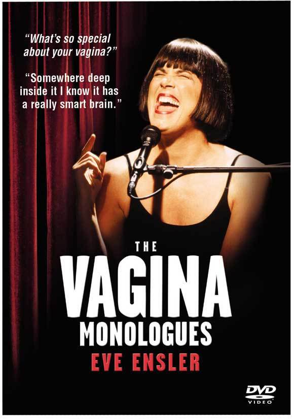 The Vagina Monologues by Eve Ensler 2