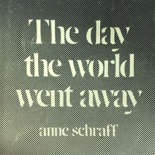 <cite>The day the world went away</cite>