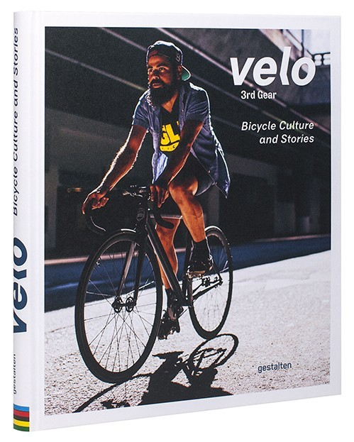 Velo 3rd Gear – Bicycle Culture and Stories 1