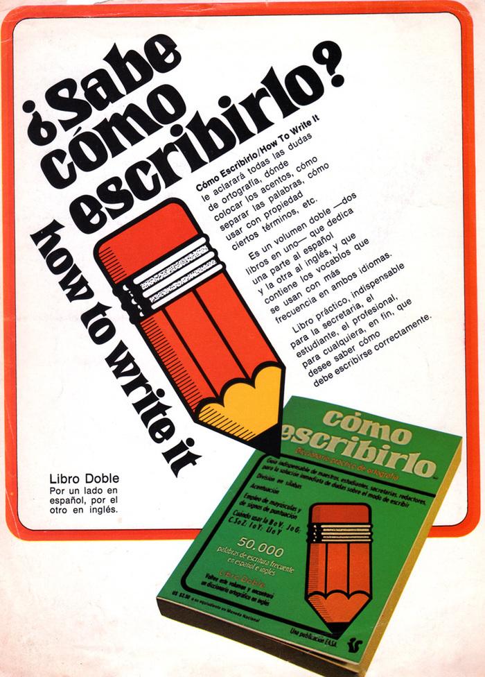 ¿Sabe cómo escribirlo? / how to write it magazine ad