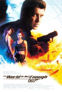 <cite>The World Is Not Enough </cite>movie poster