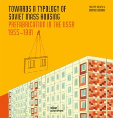 <cite>Towards a Typology of Soviet Mass Housing</cite>