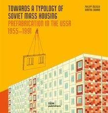 <cite>Towards a Typology of Soviet Mass Housing</cite>