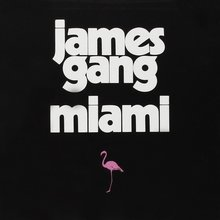 <cite>Miami</cite> by James Gang