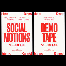 Kunsthaus Dresden: <cite>Social Motions / Demotape / German Angst</cite>