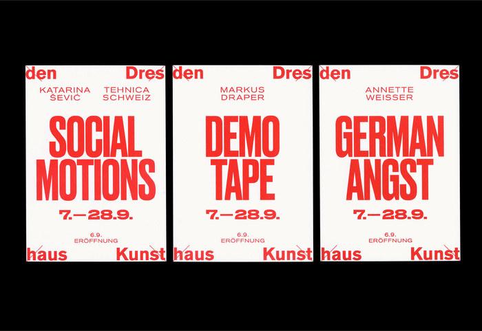 Kunsthaus Dresden: Social Motions / Demotape / German Angst 1