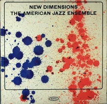 The American Jazz Ensemble – <cite>New Dimensions</cite> album art