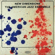 <cite>New Dimensions</cite> The American Jazz Ensemble