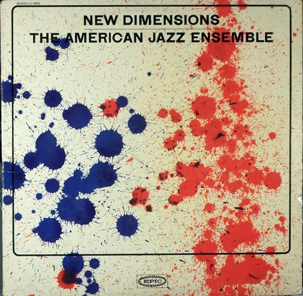 The American Jazz Ensemble – New Dimensions album art 1