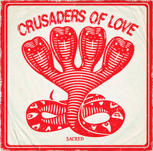 <cite>Sacred</cite> by Crusaders of Love