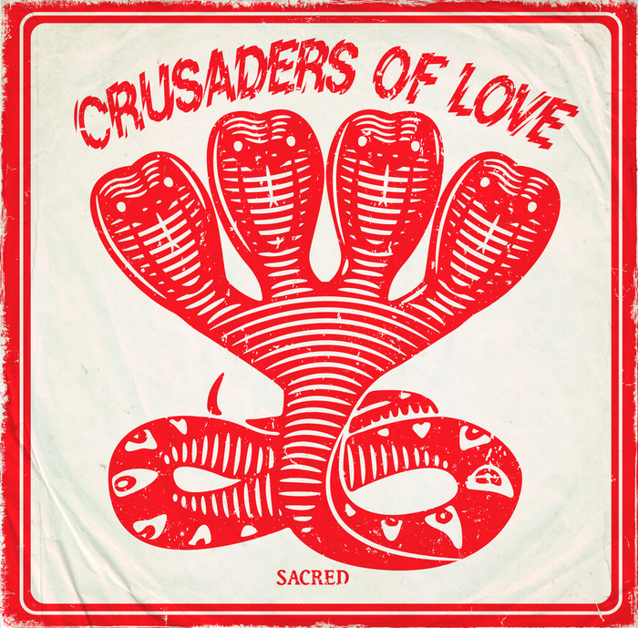 Sacred by Crusaders of Love
