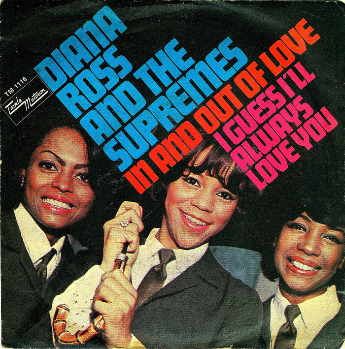 In And Out Of Love / I Guess I'll Always Love You by Diana Ross and The Supremes