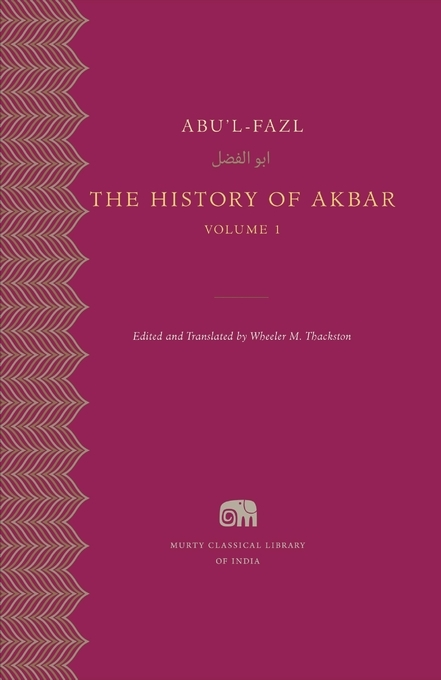 The History of Akbar, Murty Classical Library of India 7