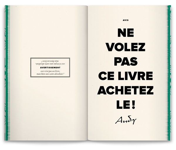 """Do not steal this book, buy it!""  Andy's signature is actually a typeface: Quiller (Canada Type, 2005), a digital revival of J.J. Siercke's Privat (Bauer, 1966)."