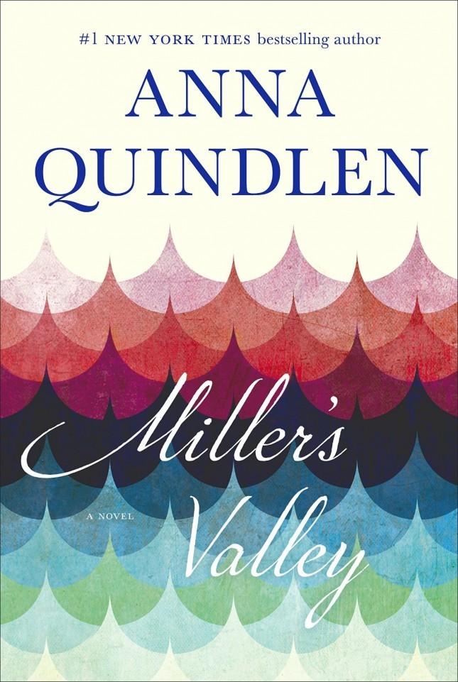 Miller's Valley by Anna Quindlen 1