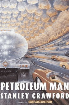 <cite>Petroleum Man</cite>