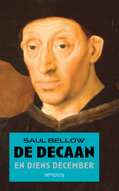 De decaan en diens december (The Dean's December), 1982. The cover uses a detail from A Man with a Glass of Wine by an anonymous Portuguese master, The Louvre, Paris.