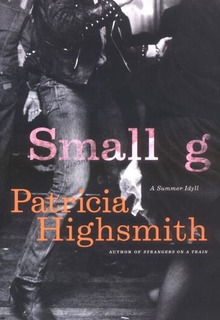 <cite>Small g</cite> by Patricia Highsmith