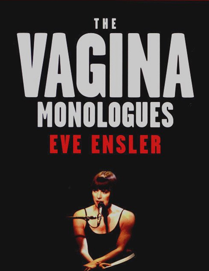 The Vagina Monologues by Eve Ensler 1