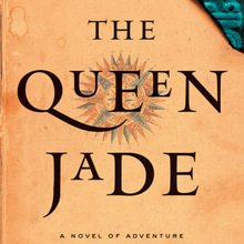 <cite>The Queen Jade</cite> by Yxta Maya Murray