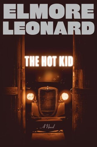 The Hot Kid by Elmore Leonard 1