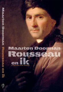 <cite>Rousseau en ik</cite> by Maarten Doorman