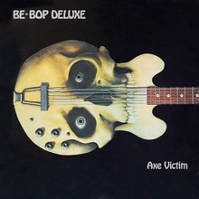Be-Bop Deluxe – <cite>Axe Victim</cite> album art