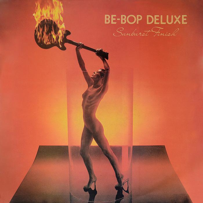Be-Bop Deluxe – Sunburst Finish album art