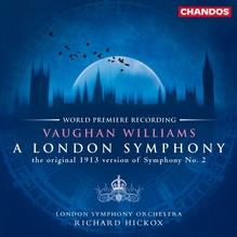 <cite>A London Symphony</cite> by Vaughan Williams, Chandos