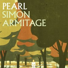 <cite>Pearl</cite> and <cite>The Death of King Arthur</cite> by Simon Armitage, Faber &amp; Faber
