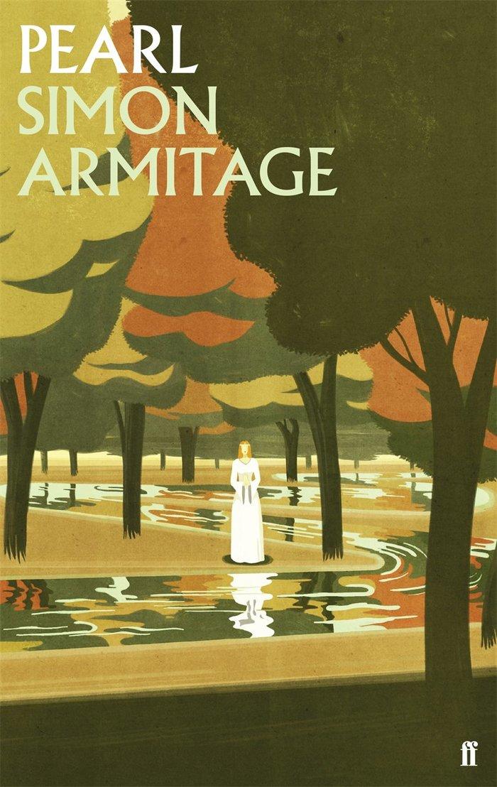 Hardback edition (May 2016) of Simon Armitage's Pearl, Faber & Faber. Illustration by Emiliano Ponzi.