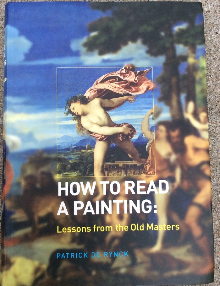 How to Read a Painting by Patrick de Rynck 1