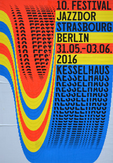 Jazzdor Strasbourg Berlin 2016 posters
