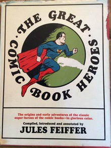 <cite>The Great Comic Book Heroes</cite>, by Jules Feiffer