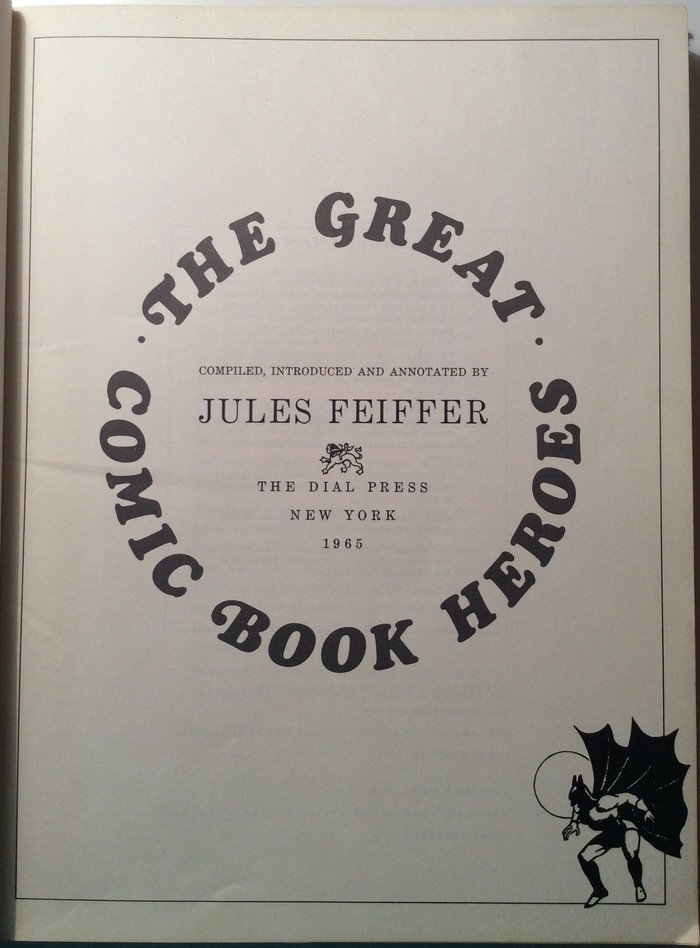 The Great Comic Book Heroes, by Jules Feiffer 2