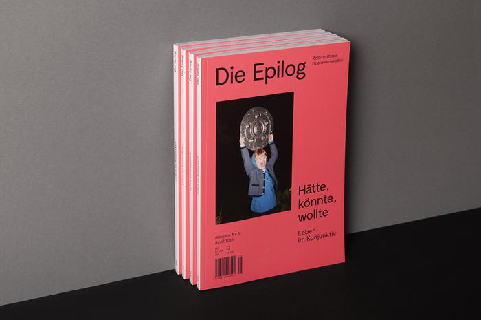 """Die Epilog, issue 5: """"Hätte, könnte, wollte — Leben im Konjunktiv"""" 1"""