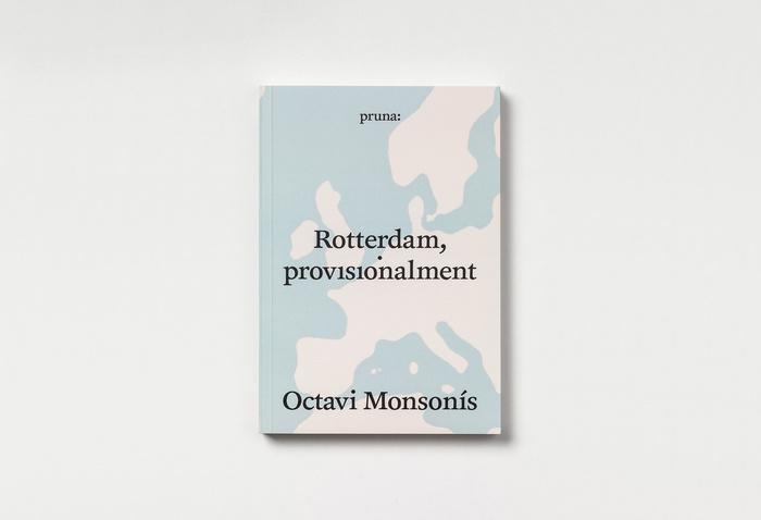 Rotterdam, provisionalment by Octavi Monsonís 1