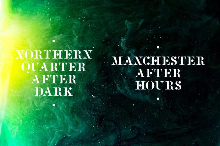 Northern Quarter After Dark 2
