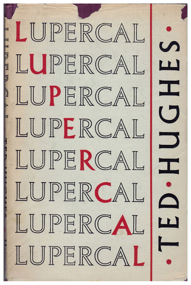 Lupercal by Ted Hughes, Faber & Faber 1